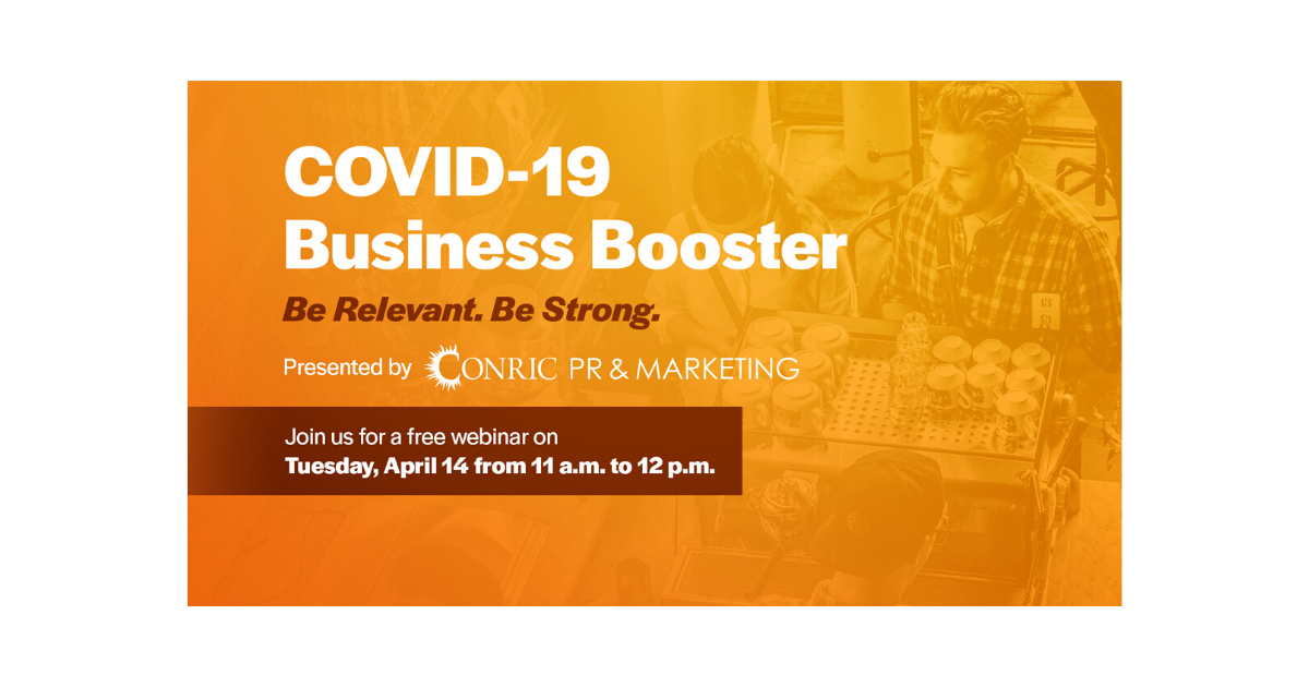 CONRIC PR & Marketing to host   COVID-19 Business Booster Webinar