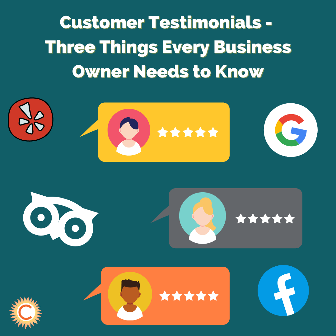 Customer Testimonials: 3 Things Every Business Owner Needs To Know