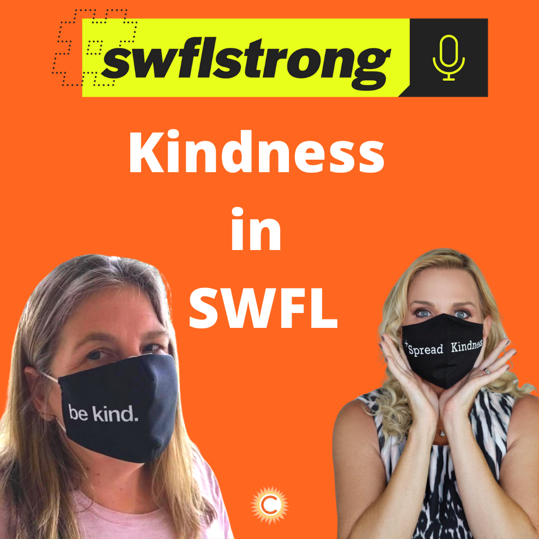 #SWFLStrong Podcast EP. 4: Kindness in SWFL