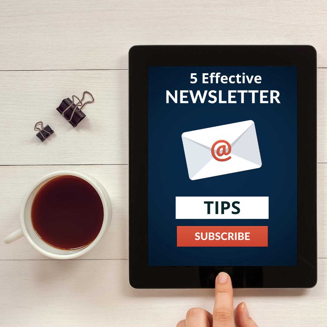 5 Effective Newsletter Tips for 2021