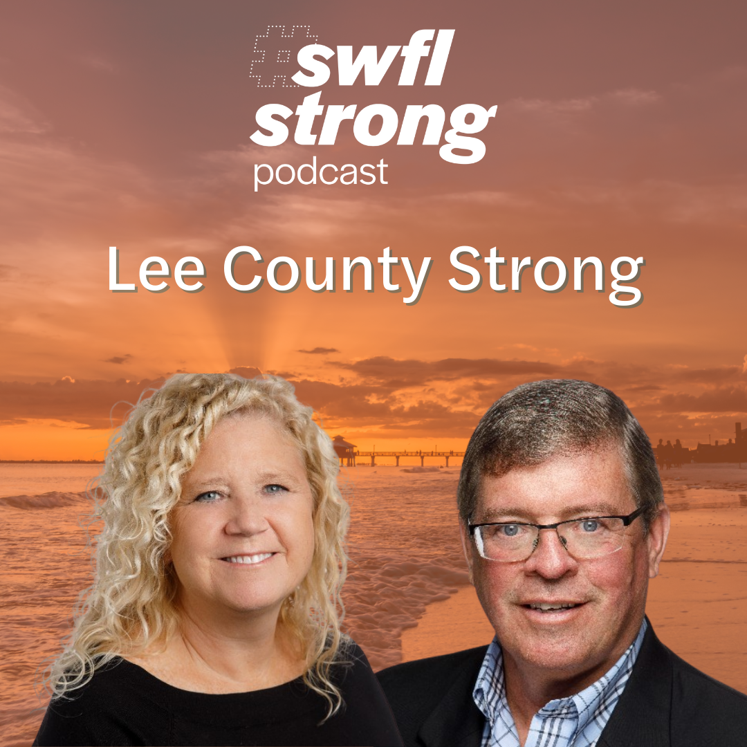 SWFL Strong Podcast EP 9: Lee County Strong