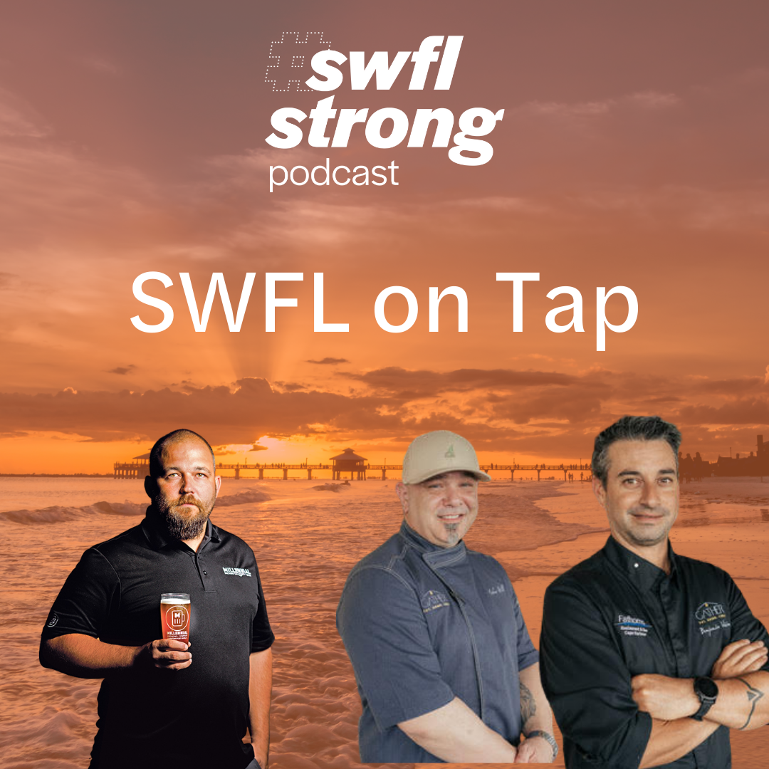SWFL Strong Podcast EP 11: SWFL on Tap