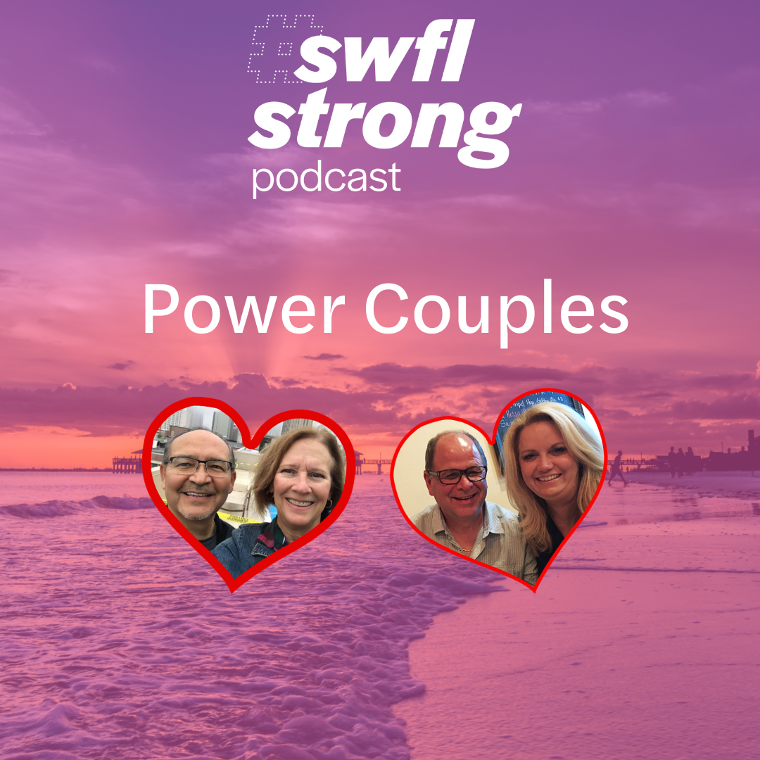 SWFL Strong Podcast EP 10: Power Couples