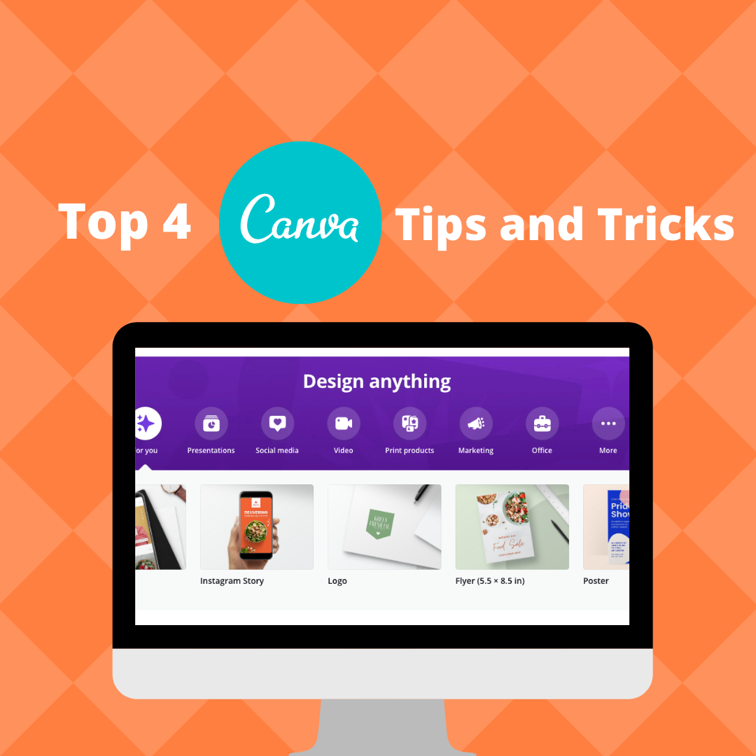 Top 4 Canva Tips and Tricks