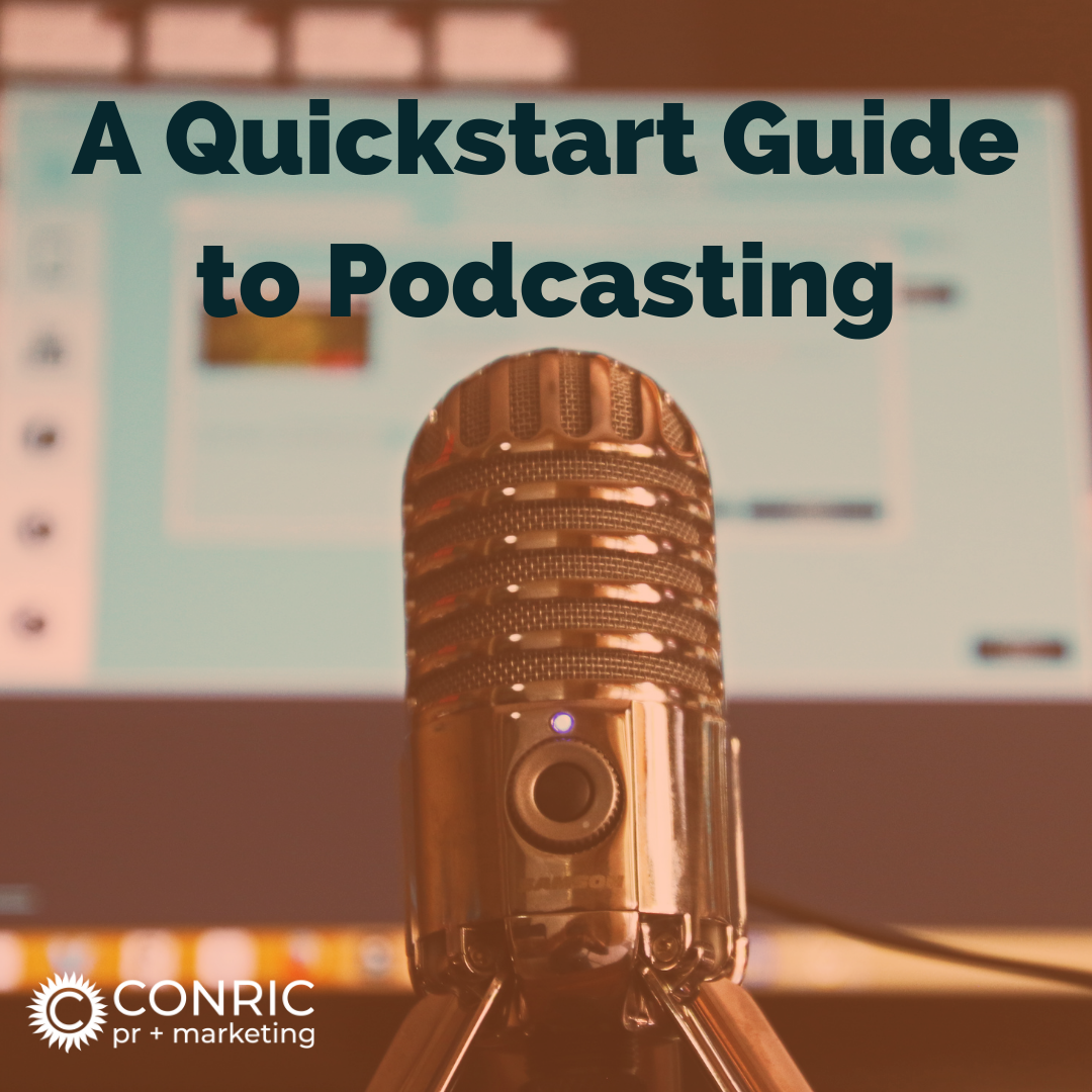 A Quickstart Guide to Podcasting