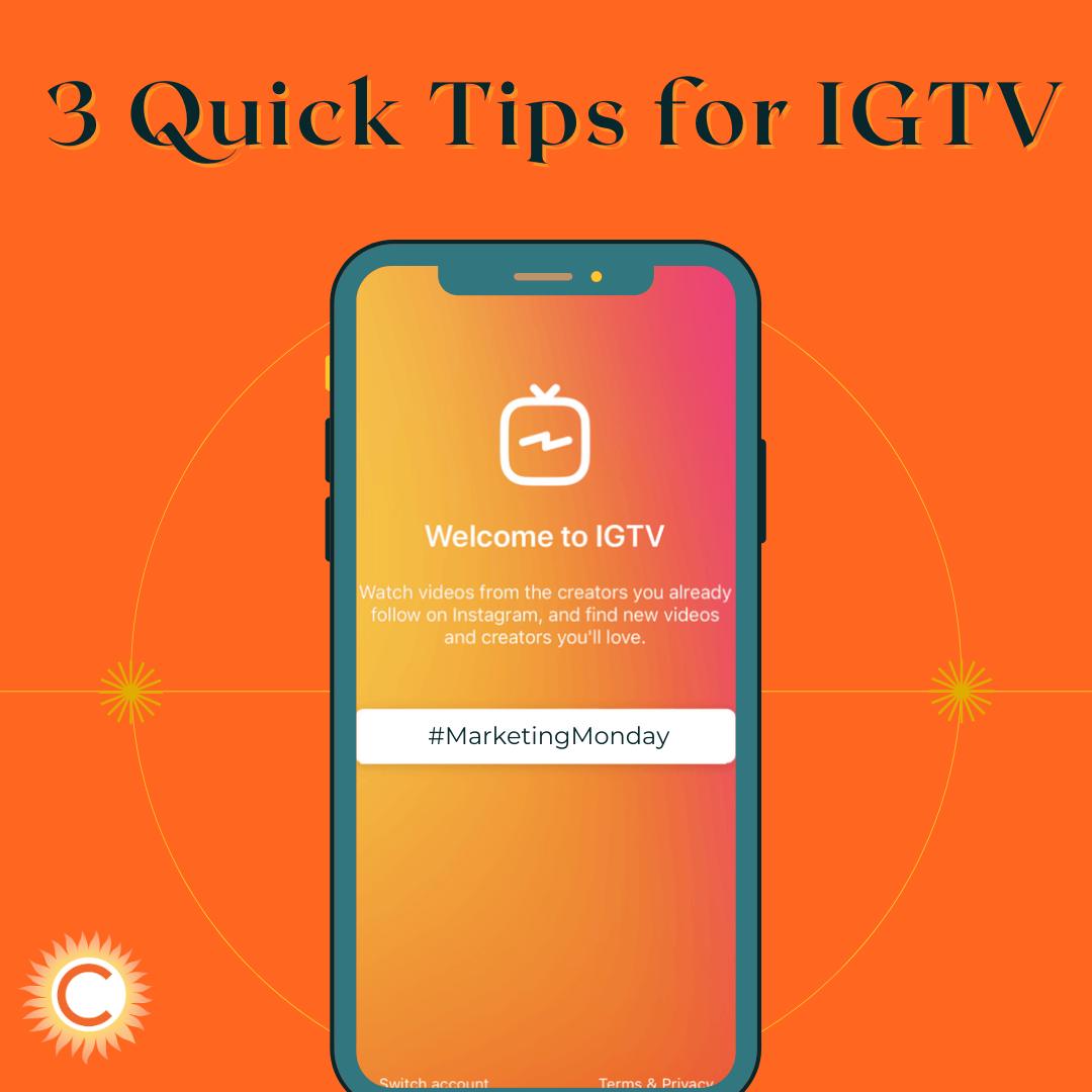 3 Quick Tips for IGTV