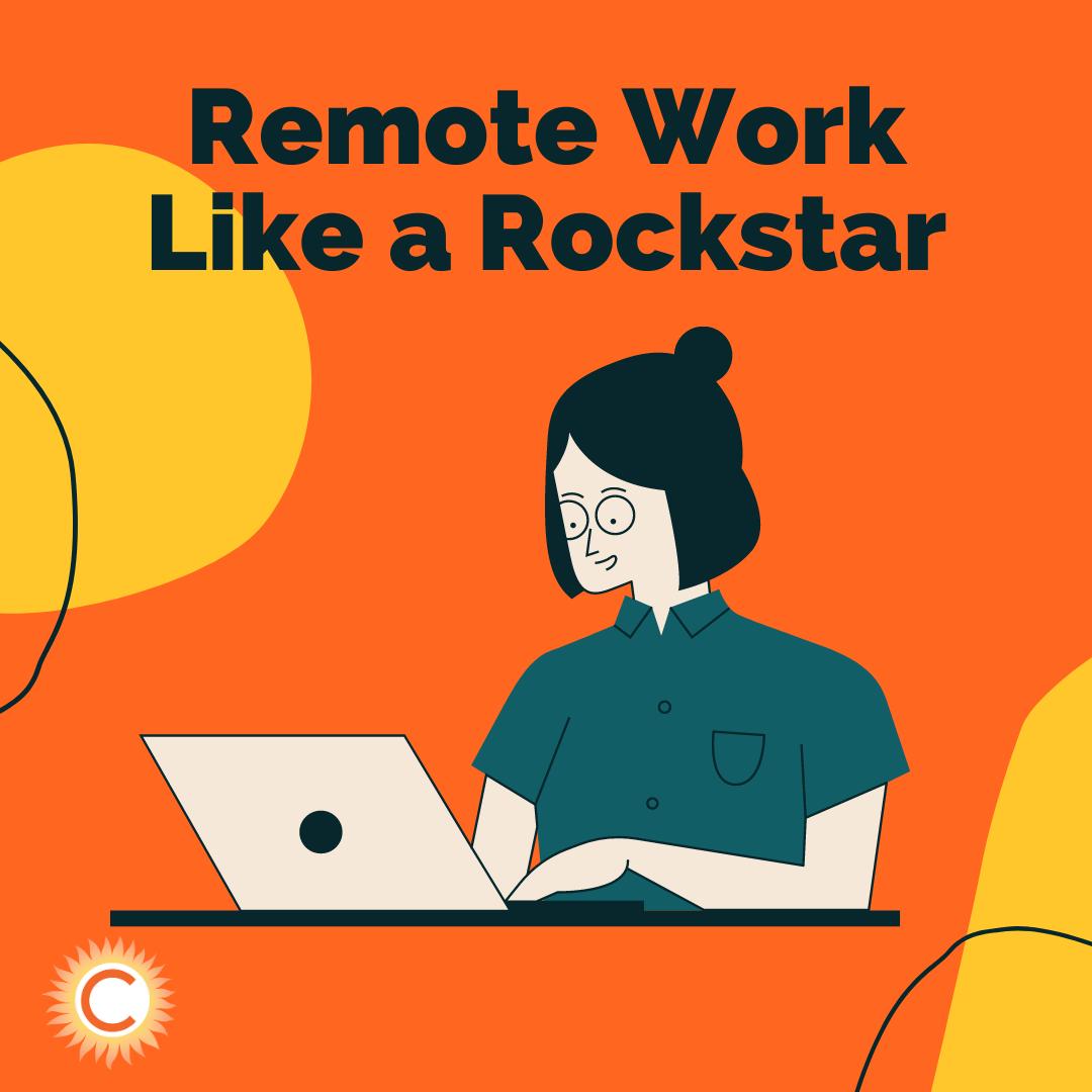 Remote Work like a Rockstar