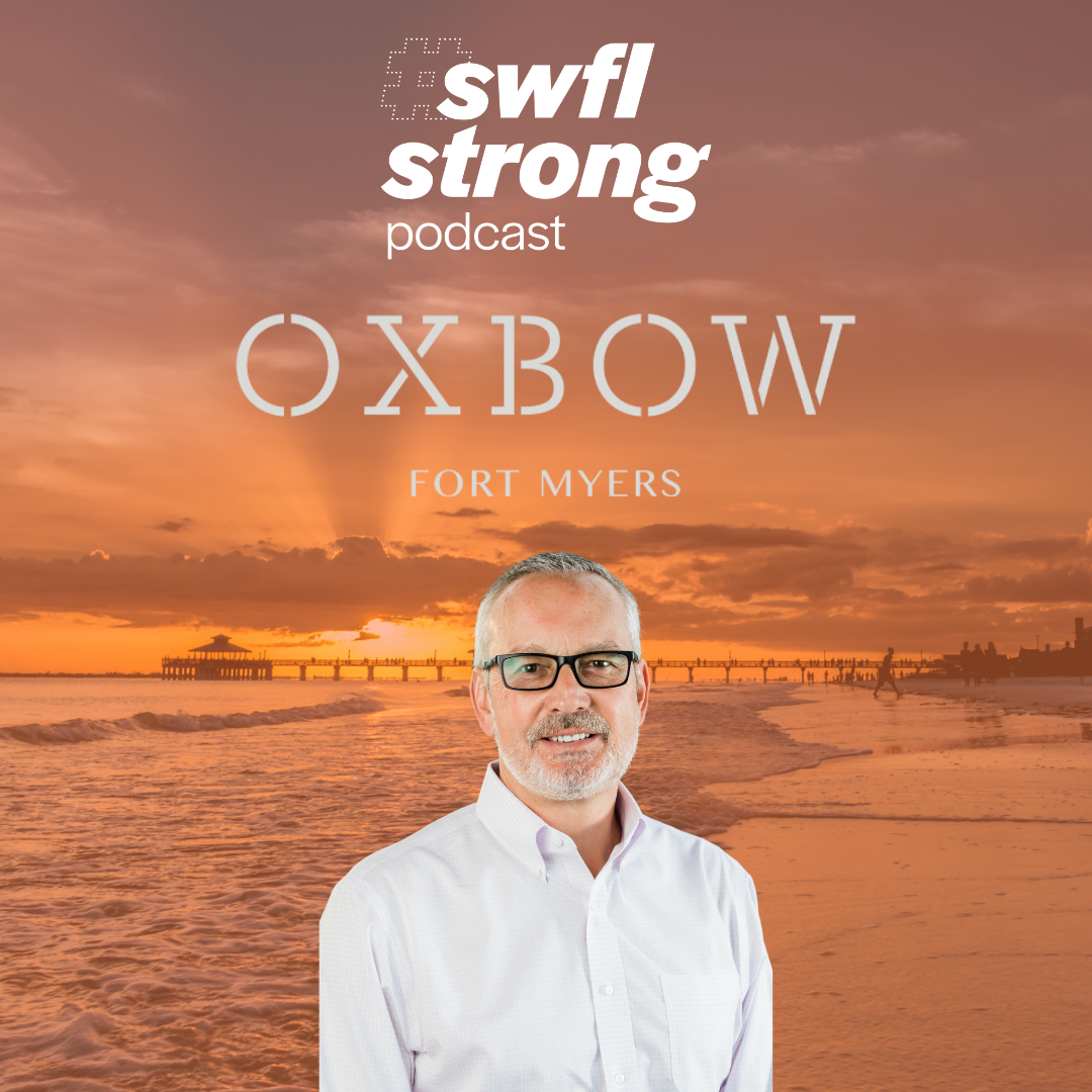 SWFL Strong Podcast EP 15: SWFL On Tap 3 – Oxbow
