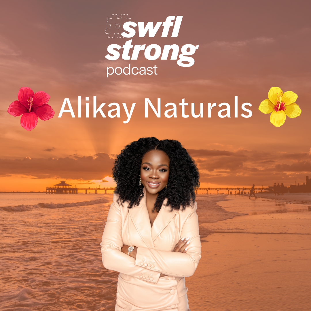 SWFL Strong Podcast EP 14: Alikay Naturals