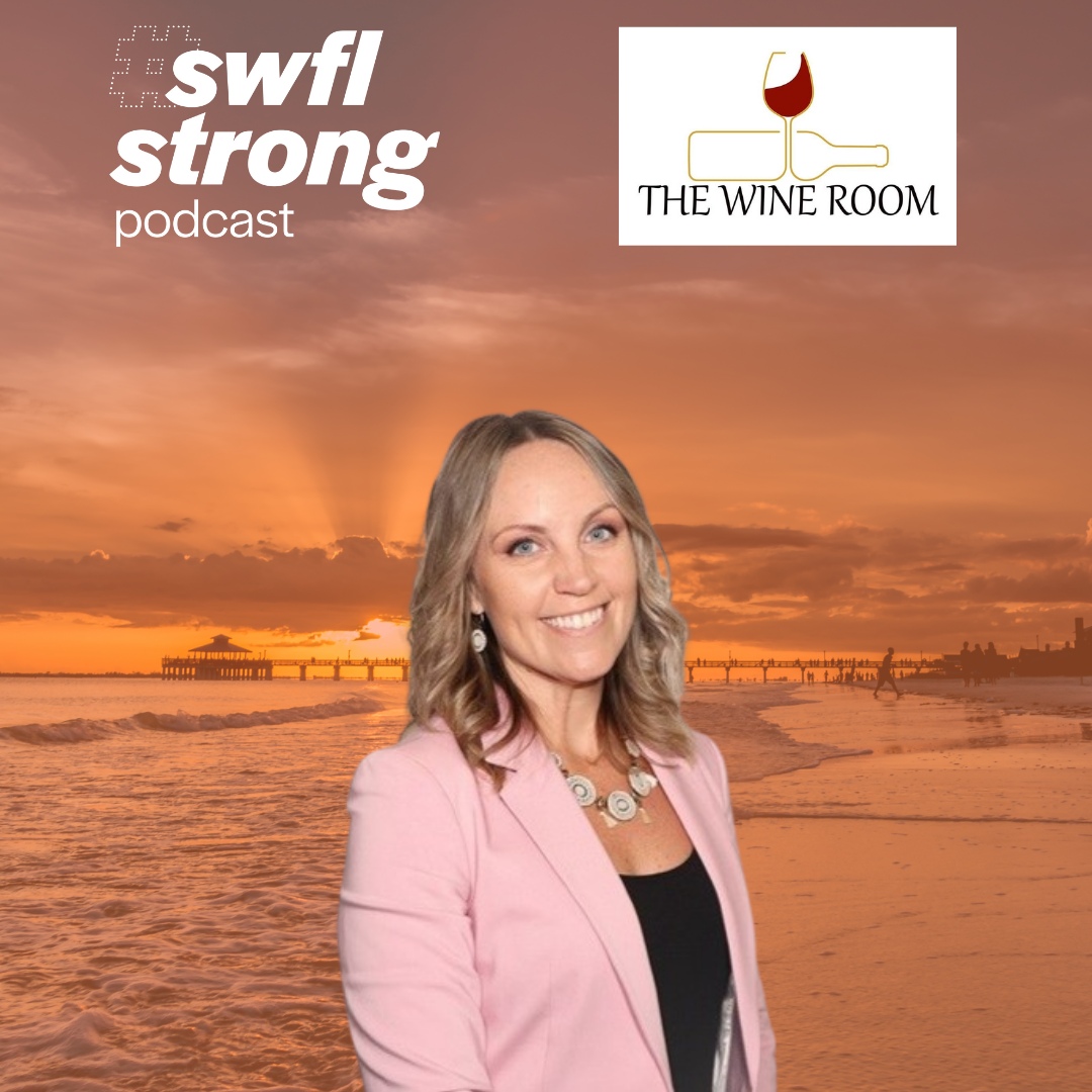 SWFL Strong Podcast EP 17: The Wine Room