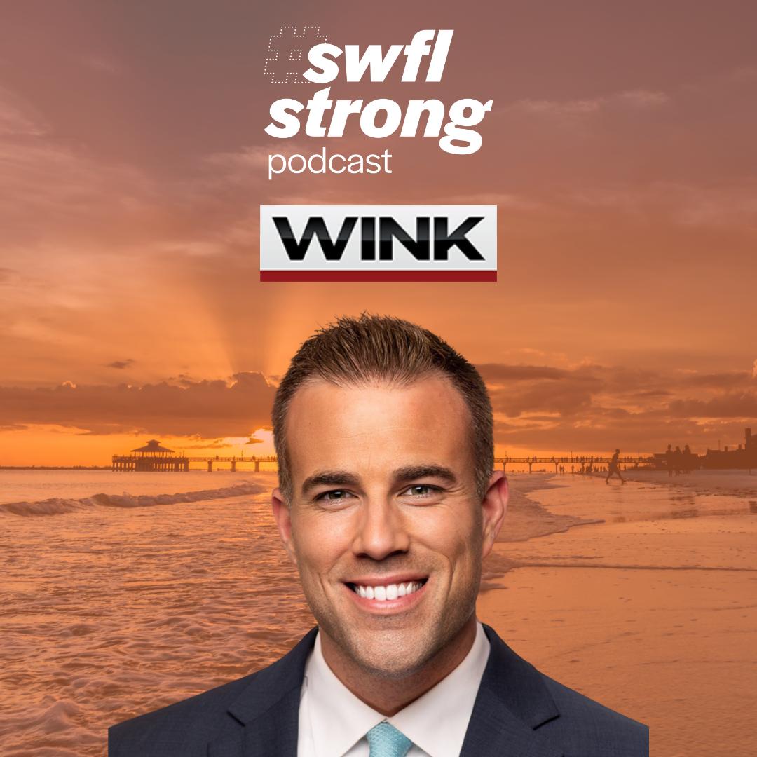 SWFL Strong Podcast EP 16: WINK News Chief Meteorologist Matt Devitt