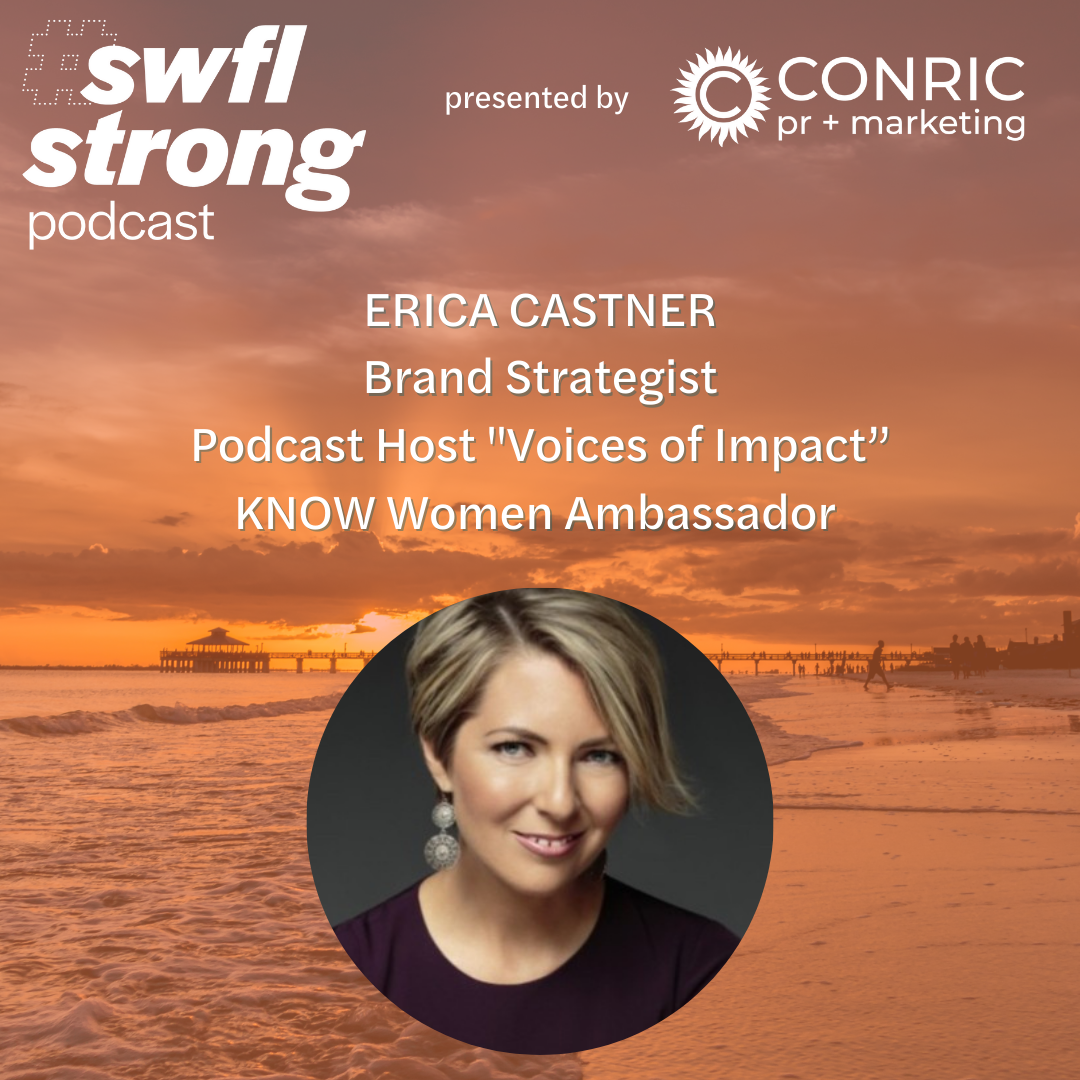 SWFL Strong Podcast EP 20: Erica Castner