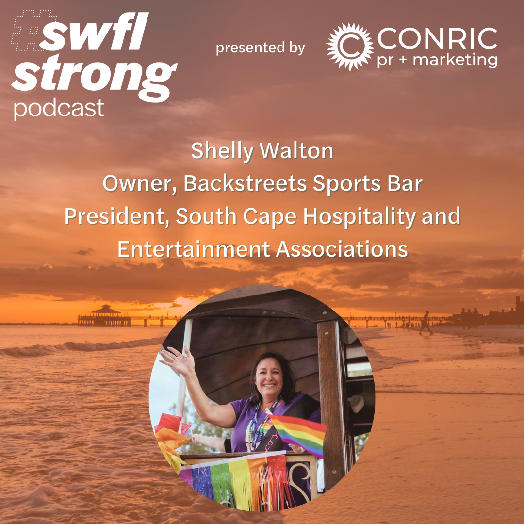 SWFL Strong Podcast EP 21: South Cape Hospitality and Entertainment Associations